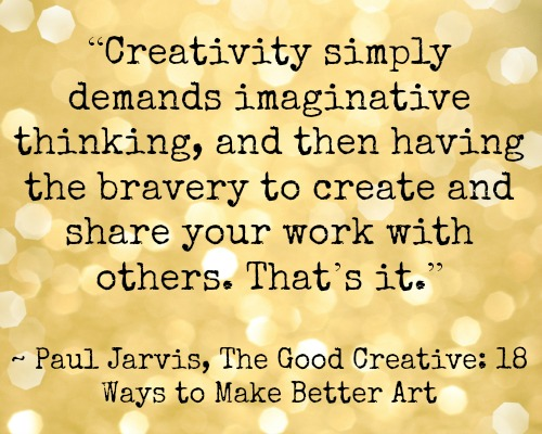 The Good Creative: 18 Ways to Make Better Art by Paul Jarvis