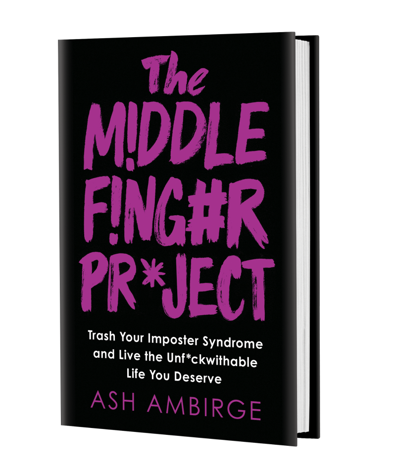 Ash Ambirge The Middle Finger Project book